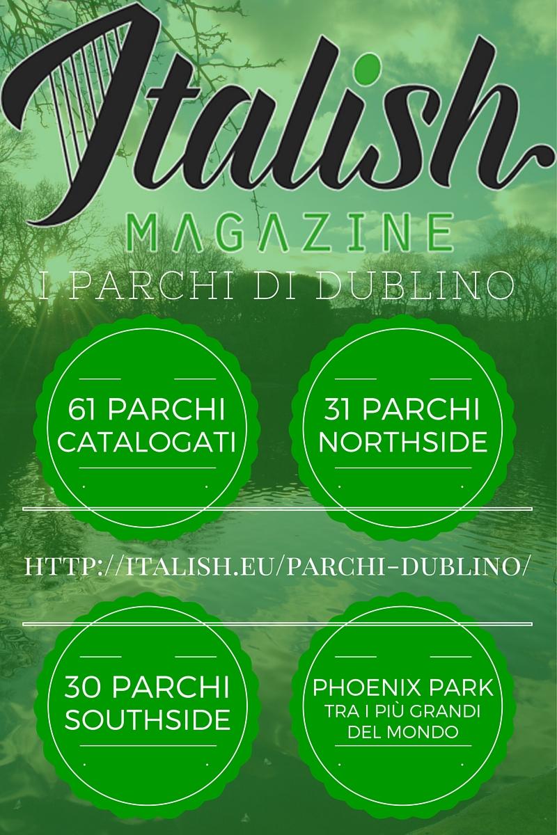 ItalishMagazine - Dublino Parchi