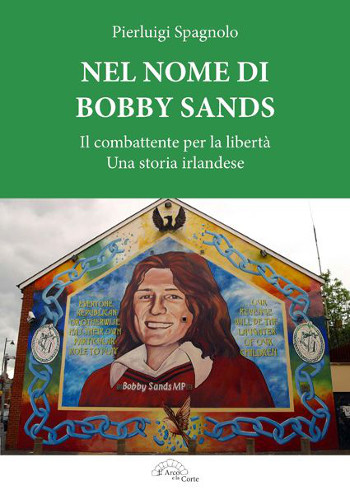 Nel Nome di Bobby Sands