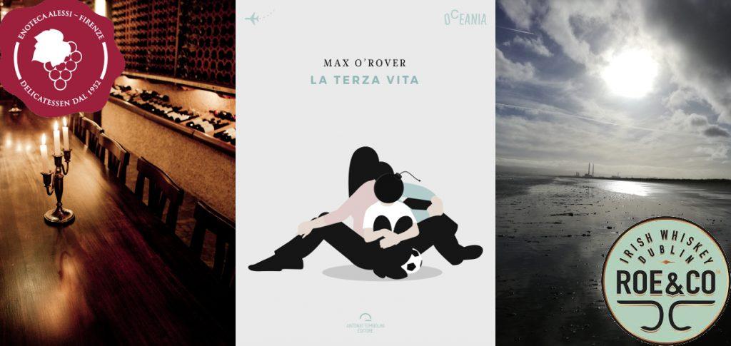 La terza vita - O'Rover - Alessi | ItalishMagazine il blog sull'Irlanda e la cultura irlandese